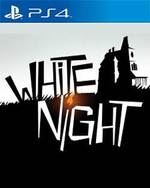 White Night for PlayStation 4