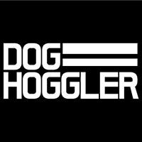 DOG HOGGLER
