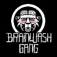 Brainwash Gang
